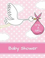 It's a Girl Baby Shower: Baby Shower Guest Book Sign In/Guest Registry with...