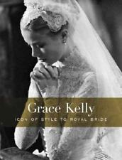 Grace Kelly: Icon of Style to Royal Bride (Philadelphia Museum of Art)-ExLibrary