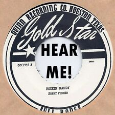 ROCKABILLY REPRO: SONNY FISHER-Rockin' Daddy/Hold Me Baby UNISSUED STARDAY CUTS!