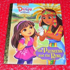Little Golden Book  DORA AND FRIENDS THE PRINCESS AND THE RING    2nd c.2015