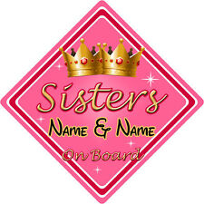 Personalised Child/Baby On Board Car Sign ~ Sisters On Board ~ Pink