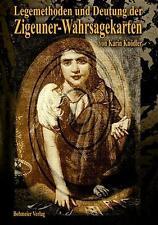 Legemethoden und Deutung der Zigeuner-Wahrsagekarten von Karin Knödler (2005, Kunststoffeinband)