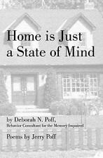 Home Is Just a State of Mind : The Who, What, Why and When of Memory...