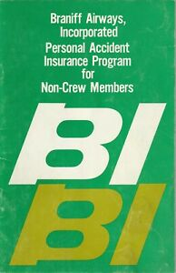 Braniff Airways - Personal Accident Insurance Program Manual
