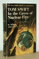 Victor Appleton II - Tom Swift Jr In the Caves of Nuclear Fire - 1st 1st - HCDJ