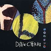 Fly by Dixie Chicks (CD, Aug-1999, Monument Records)