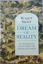Dream of Reality An Evangelical Encounters the Oxford Movement  Roger Steer used