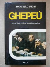 GHEPEU' POLIZIA SEGRETA SOVIETICA - MARCELLO LUCINI- BIETTI 1974 1°ed  A10