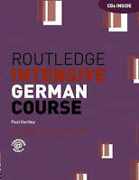 Routledge Intensive German Course by Hartley, Paul (University of Gloucestershir