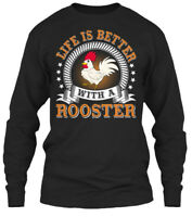 Life Is Better With A Rooster - Gildan Long Sleeve Tee T-Shirt