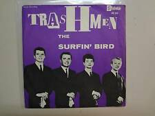 "TRASHMEN: Surfin' Bird 2:20-King Of The Surf 2:25-Sweden 7"" Stateside SS 255 PSL"