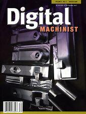 Digital Machinist Magazine Vol. 3 No.4 Winter 2008