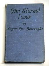 The Eternal Lover by Edgar Rice Burroughs A. C. McClurg 1925 1st Edition ERB