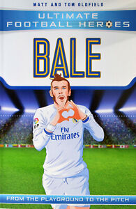 Brand New Ultimate Football Heroes: Bale by Matt and Tom Oldfield