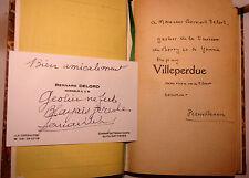 Pierre BENOIT (1886-1962), VILLEPERDUE + ENVOI AUTOGRAPHE à Bernard DELORD + Rép