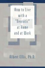 How to Live with a Neurotic by Albert Ellis (1986, Paperback)