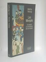LES MONGOLS - WALTHER HEISSIG - MONGOLIE - GENGIS KHAN