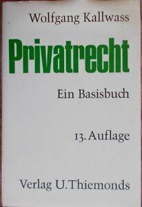 Privatrecht von Wolfgang Kallwass