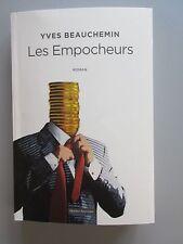 Les Empocheurs par Yves Beauchemin (Quebec Amerique 1976 Couv. Souple)  FIRST