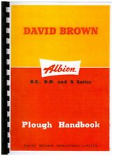David Brown Albion B.E., B.H. and A Tractor Plough Handbook & Illustrated Parts