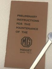 Preliminary Instructions for Maintenance of the MG Midget - MG TC  MGTC