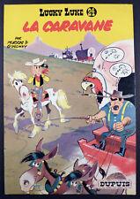 Lucky Luke 24 La caravane  Morris Goscinny Ed. Dupuis EO 1964 TTBE
