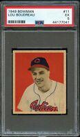 1949 Bowman BB Card # 11 Lou Boudreau Cleveland Indians ROOKIE CARD PSA EX 5 !!!