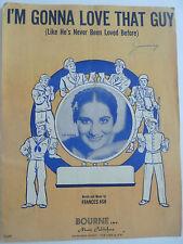 I'm Ginna Love That Guy - 1945 Sheet Music by Frances Ash