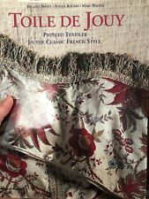 Toile de Jouy Book Printed Textiles In The Classic French Style
