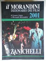 Il Morandini Dizionario dei film 2001 Zanichellicinema attori registi film 50