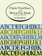 Classic Type Faces and How to Use Them: Including 91 Complete Fonts Dover Picto