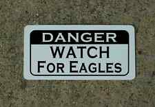 DANGER WATCH FOR EAGLES Metal Sign for Golf Club Ball Hunting Vintage Style GLBT