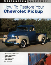 How to Restore Your Chevrolet Pickup 1928 Onwards Book~Updated step-by-step~NEW!