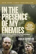 In the Presence of My Enemies by Gracia Burnham (2010, Paperback, Enlarged)