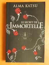 Le secret de l'Immortelle. Alma Katsu. éditions Le Pré aux Clercs