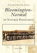 Bloomington-Normal in Vintage Postcards (IL) (Post