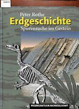 Peter Rothe - Erdgeschichte Spurensuche im Gestein Geographie WBG 2000 Buch