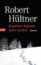 Hültner, Robert - Inspektor Kajetan kehrt zurück: Roman