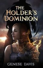 NEW The Holder's Dominion by Genese Davis