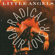 DISCO 45 Giri  Little Angels - Radical Your Lover / Don't Love You No More