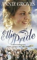 Complete Set Series - Lot of 3 Pride Family books by Annie Groves Ellie Hettie