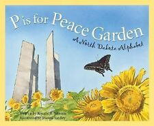 P is for Peace Garden: A North Dakota Alphabet (Discover America State by State)