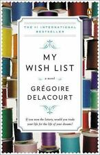 My Wish List : A Novel by Grégoire Delacourt (2014, Paperback) BRAND NEW