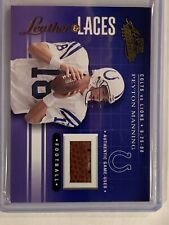 2001 Absolute Leather & Laces Peyton Manning Game Used Football #110/275.