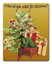 What do You Want for Christmas Vintage Style Holiday Pin Up Metal Sign