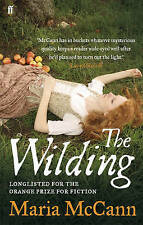 The Wilding by Maria McCann (Paperback) New Book