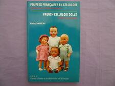 GUIDE POUPEES FRANCAISES EN CELLULOID / FRENCH CELLULOID DOLLS - Kathy Moreau