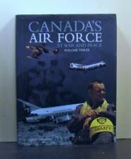 Canada's Air Force. at War and Peace, Volume Three 3,  Military