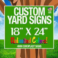 50 18x24 Full Color Yard Signs Custom Single Sided