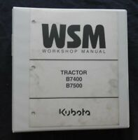 KUBOTA B7400 B7500 TRACTOR & LOADER SERVICE REPAIR MANUAL + BINDER VERY GOOD